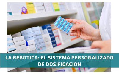 La rebotica: el Sistema Personalizado de Dosificación