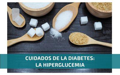 Cuidados de la diabetes: la hiperglucemia