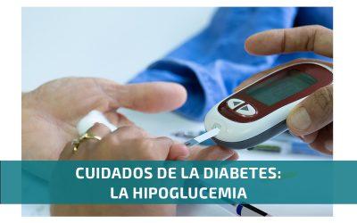 Cuidados de la diabetes: la hipoglucemia