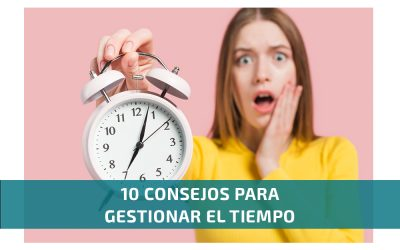 10 consejos para gestionar el tiempo
